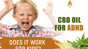 CBD oil benefits ADHD