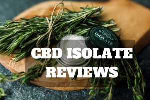 cbd isolate reviews